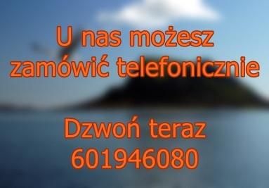 Zamów telefonicznie - to proste: 601946080